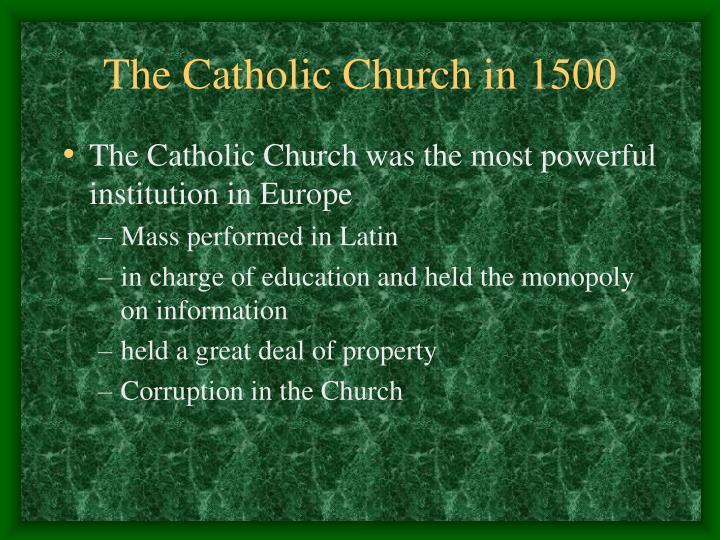 The Catholic Church in 1500