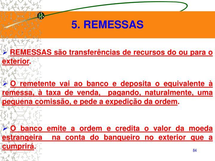 5. REMESSAS