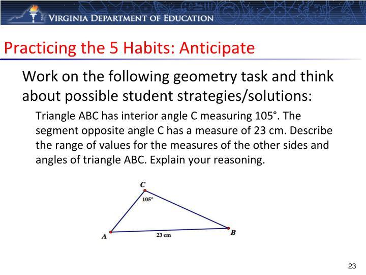 Practicing the 5 Habits: Anticipate