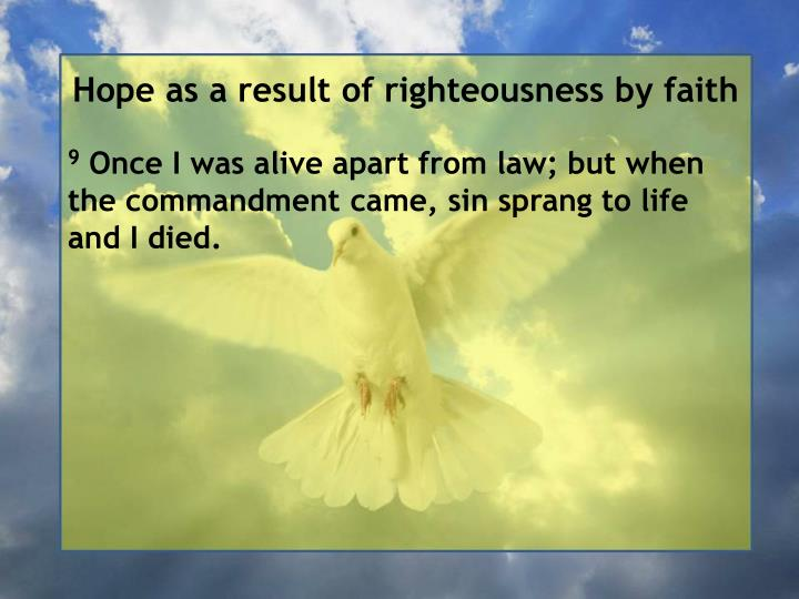 Hope as a result of righteousness by faith