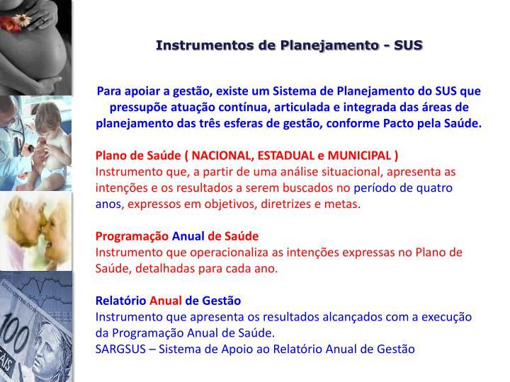 Instrumentos de Planejamento - SUS