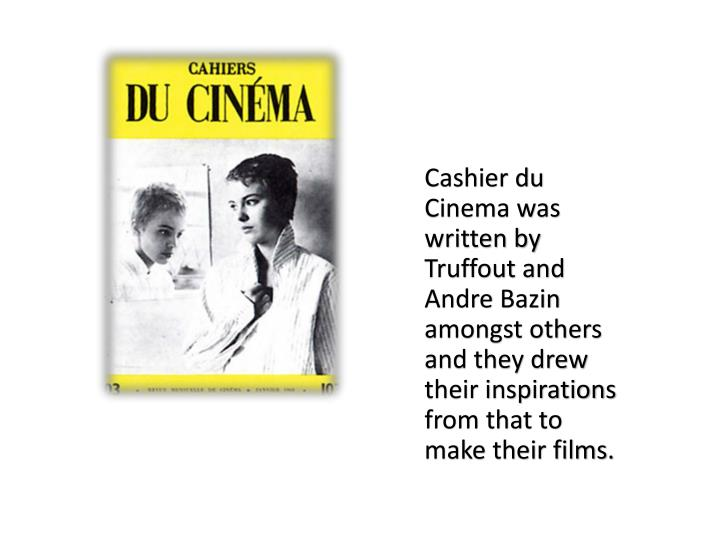 Cashier du Cinema was written by