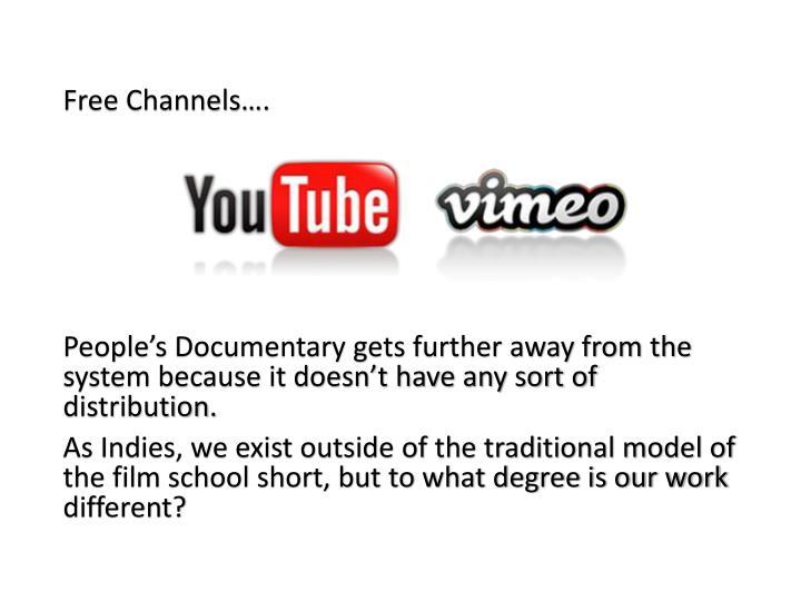 Free Channels….