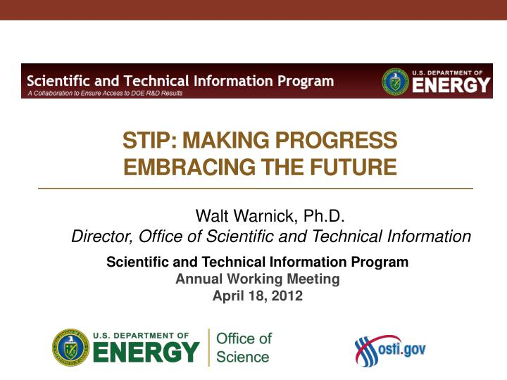 Stip making progress embracing the future