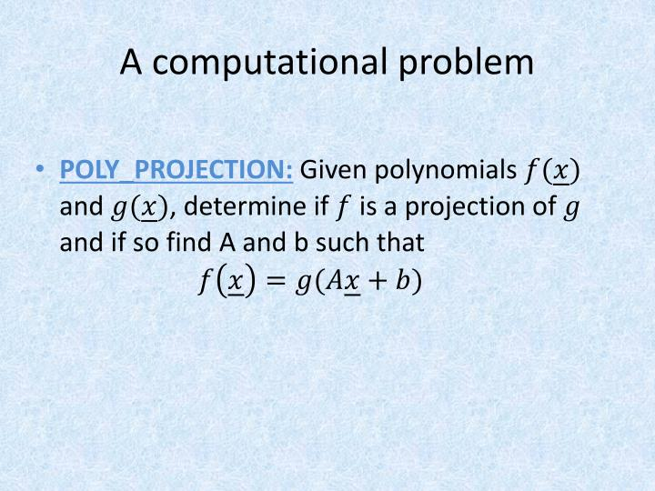 A computational problem
