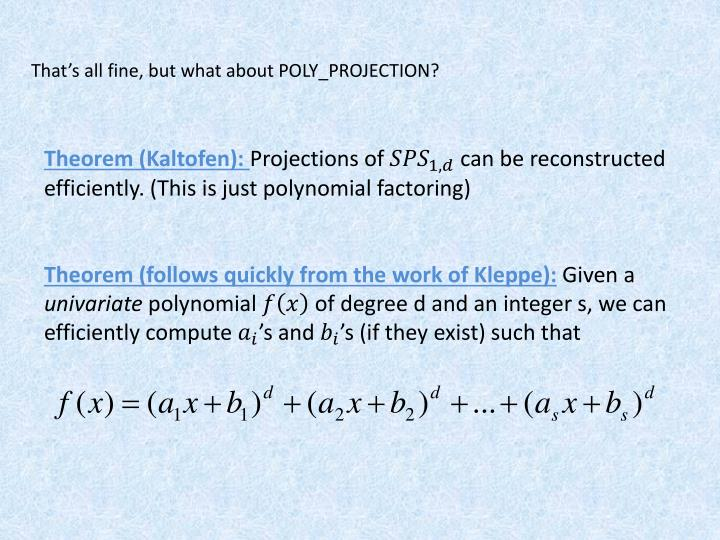 That's all fine, but what about POLY_PROJECTION?