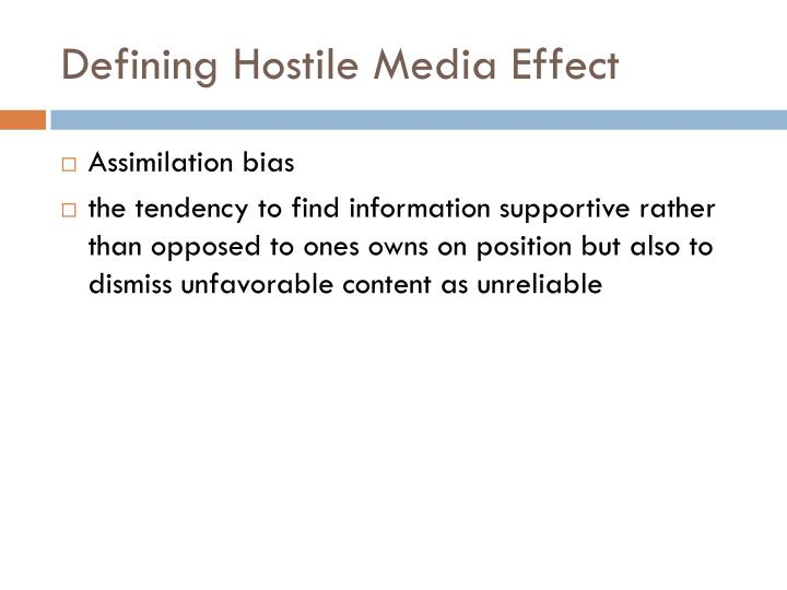 Defining Hostile Media Effect
