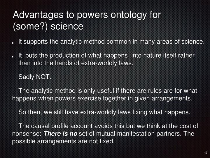 Advantages to powers ontology for (some?) science