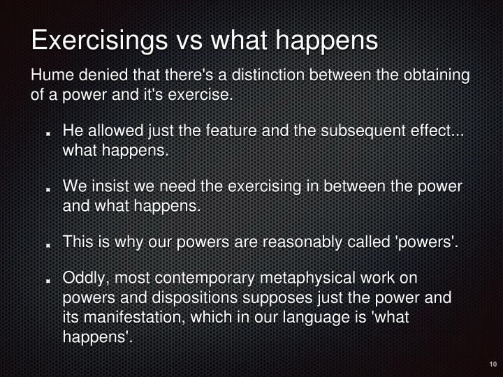 Exercisings vs what happens