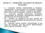 artigo 4 atribui es do agente de servi os escolares
