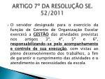 artigo 7 da resolu o se 52 2011