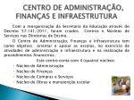 centro de administra o finan as e infraestrutura