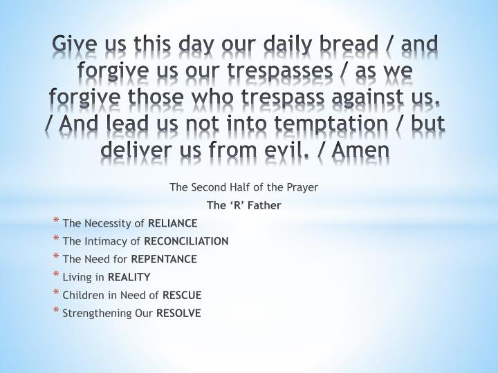 The Second Half of the Prayer