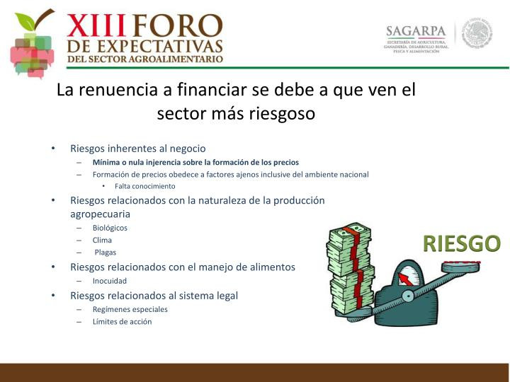 La renuencia a financiar se debe a que ven el sector más riesgoso