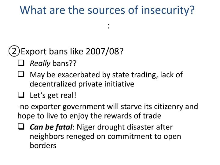 What are the sources of insecurity?