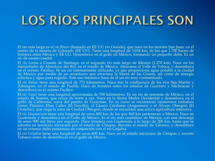 LOS RÍOS PRINCIPALES SON