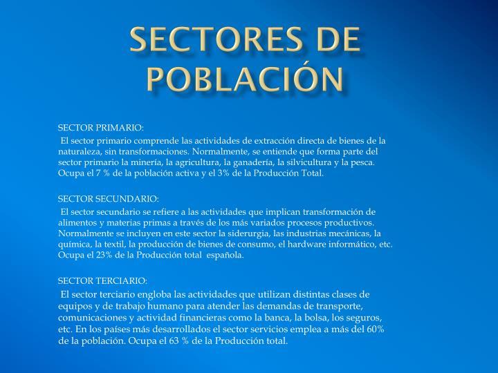 SECTORES DE POBLACIÓN