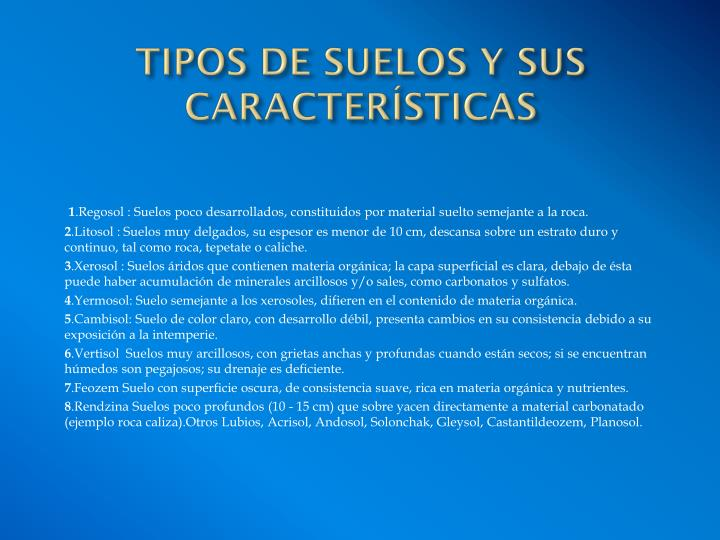 TIPOS DE SUELOS Y SUS CARACTERÍSTICAS