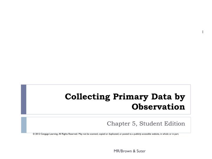 collecting primary data by observation