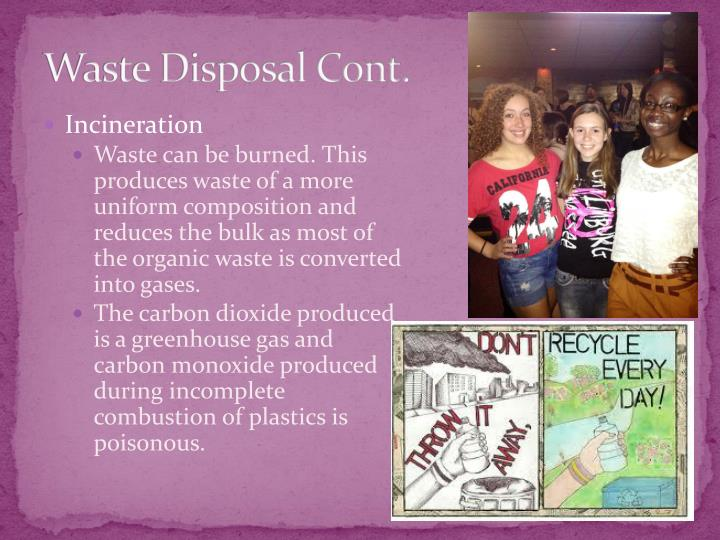 Waste Disposal Cont.