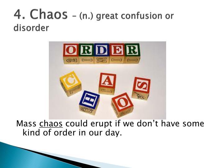 4. Chaos