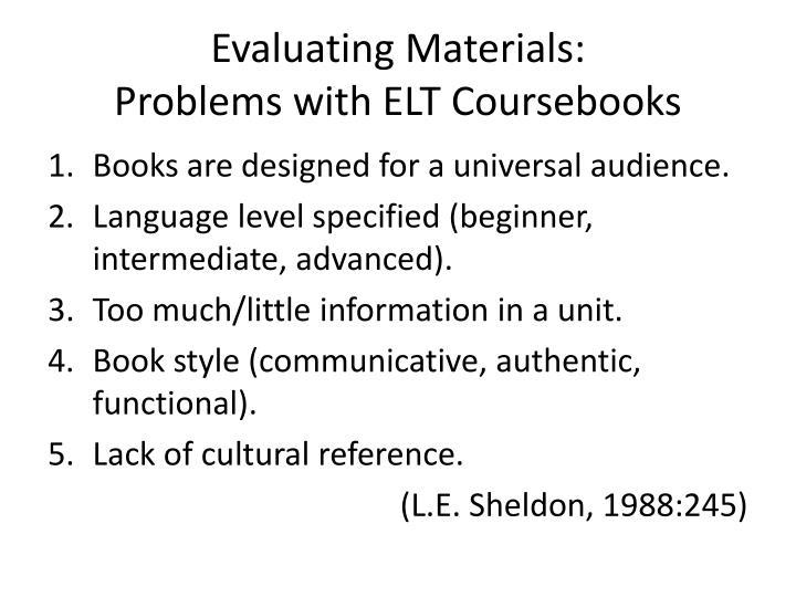 Evaluating Materials:
