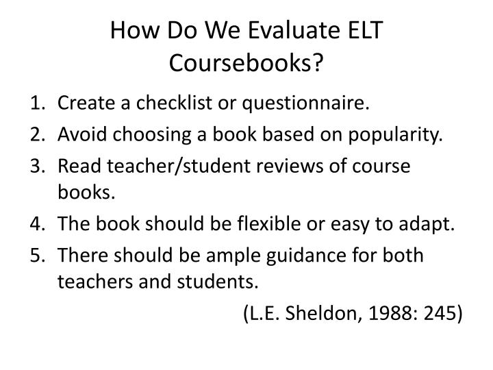 How Do We Evaluate ELT