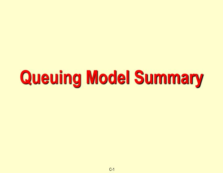 Queuing model summary