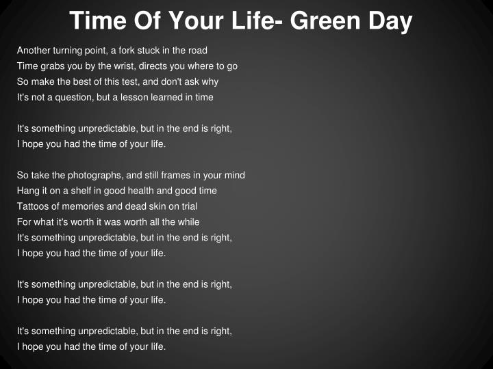 Time Of Your Life- Green Day