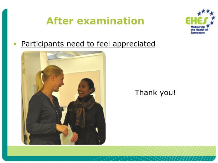 After examination