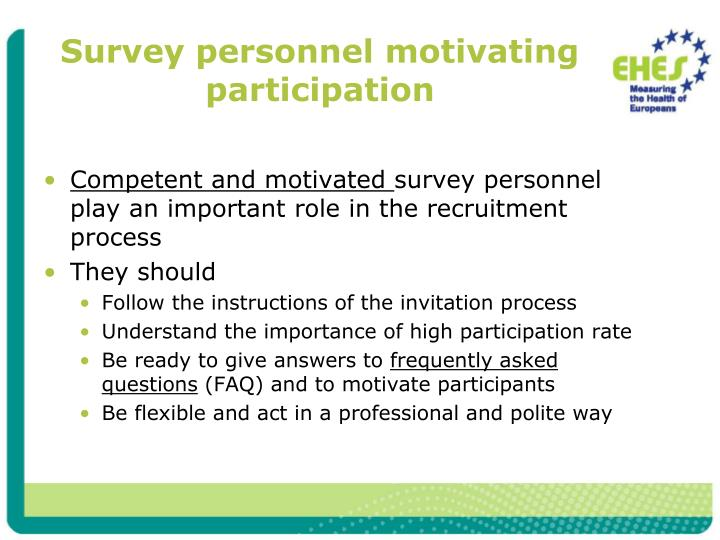 Survey personnel motivating participation