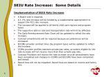 seiu rate increase some details