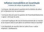 inflation immobili re et incertitude cr ation de valeur et garantie des prix