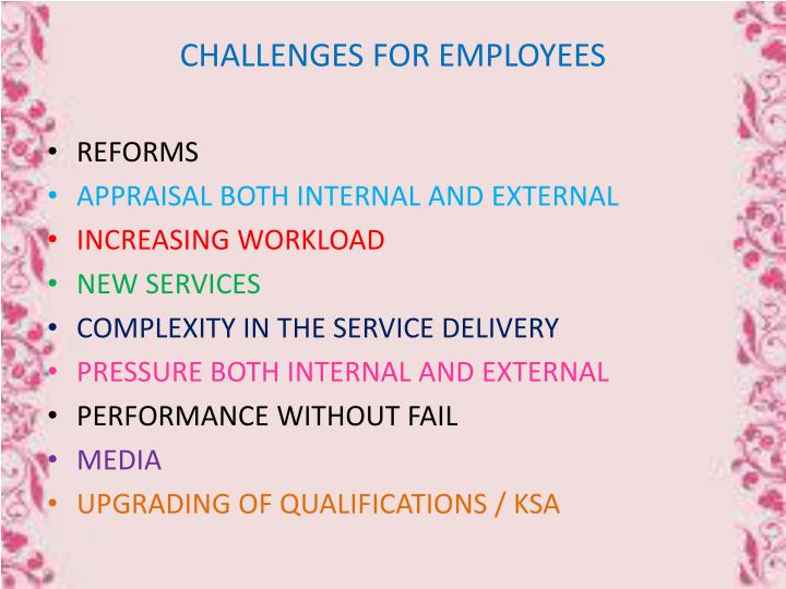 CHALLENGES FOR EMPLOYEES