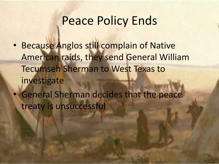Peace Policy Ends