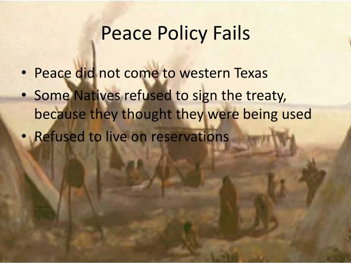 Peace Policy Fails