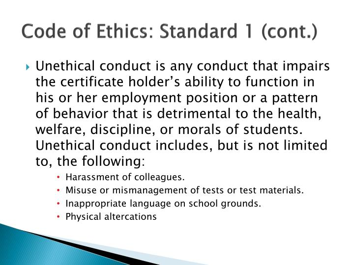 Code of Ethics: Standard 1 (cont.)