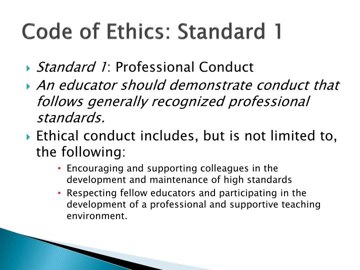 Code of Ethics: Standard 1