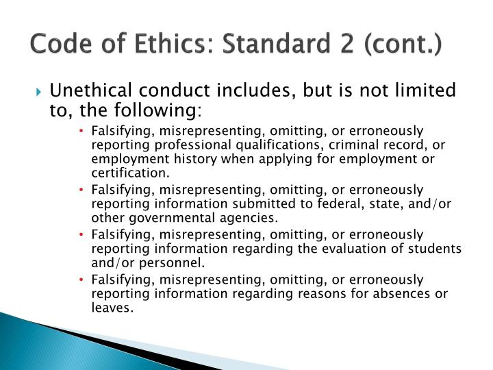 Code of Ethics: Standard 2 (cont.)