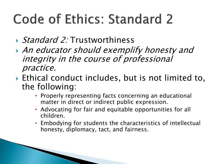 Code of Ethics: Standard 2