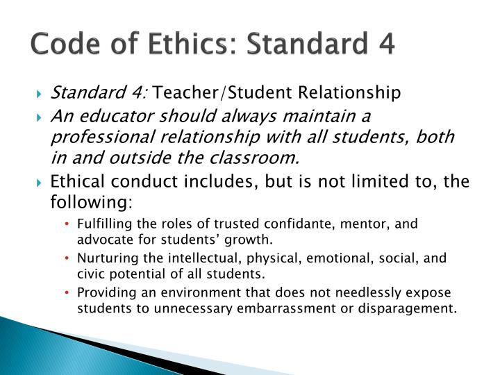 Code of Ethics: Standard 4