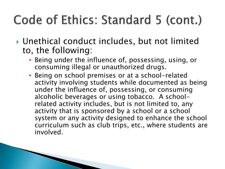 Code of Ethics: Standard 5 (cont.)