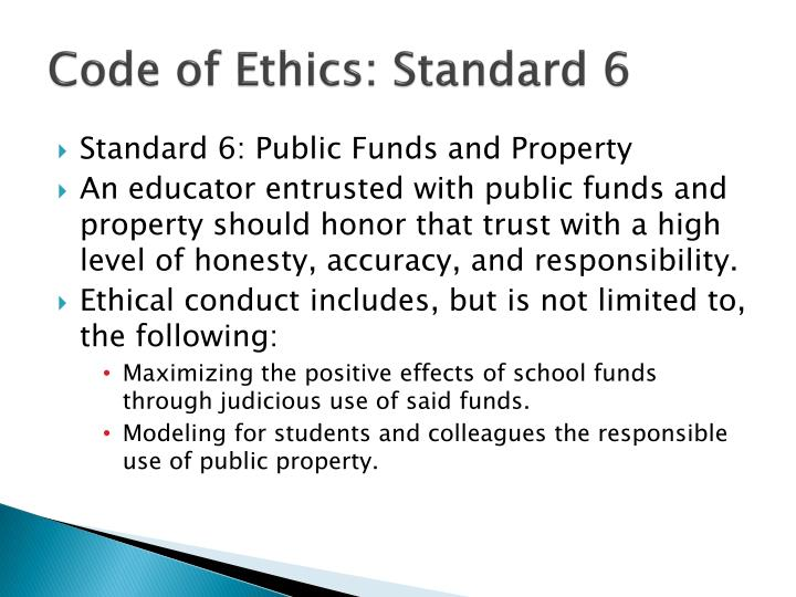 Code of Ethics: Standard 6