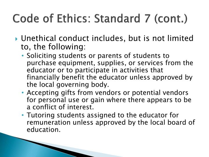 Code of Ethics: Standard 7 (cont.)