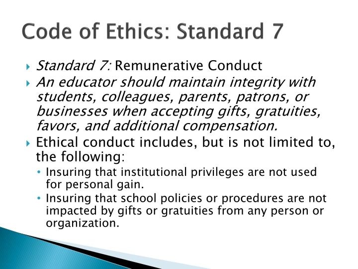 Code of Ethics: Standard 7