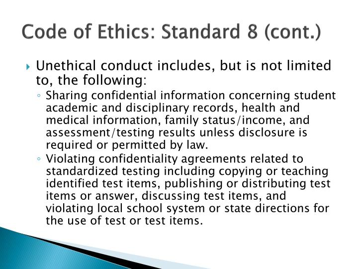 Code of Ethics: Standard 8 (cont.)