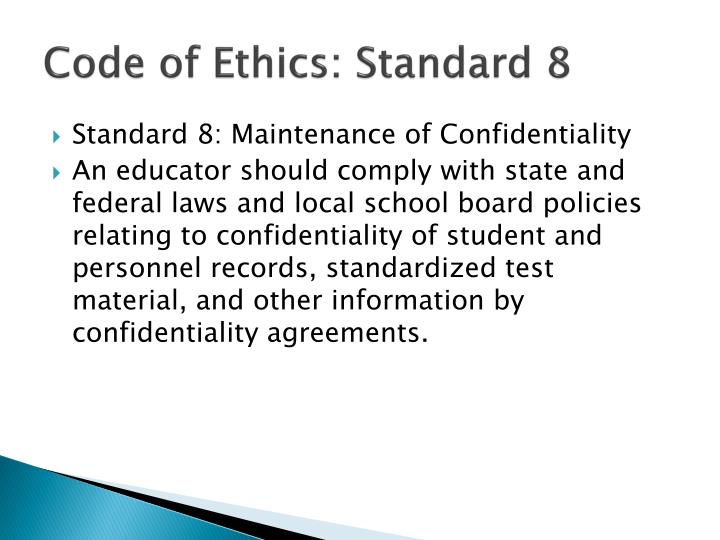 Code of Ethics: Standard 8
