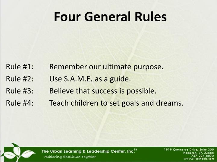 Four General Rules