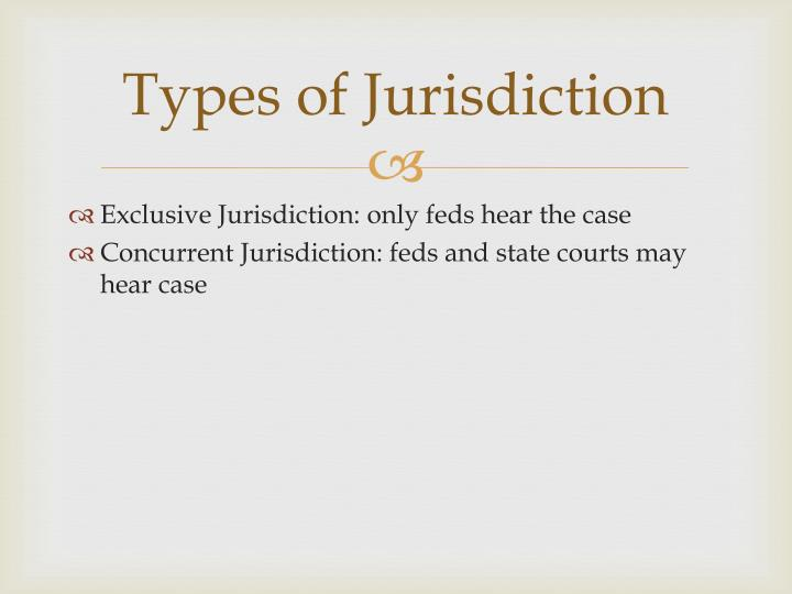 Types of Jurisdiction