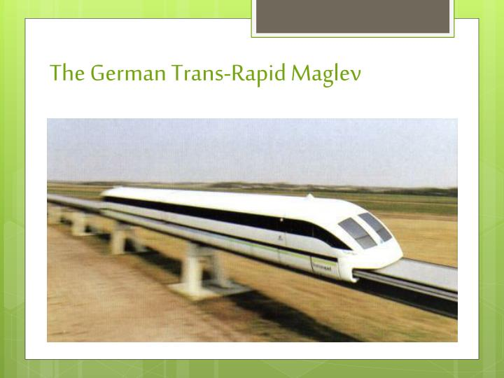 The German Trans-Rapid